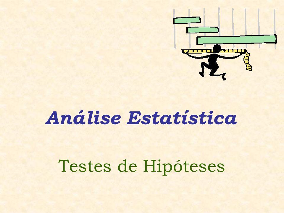 Análise Estatística Testes de Hipóteses