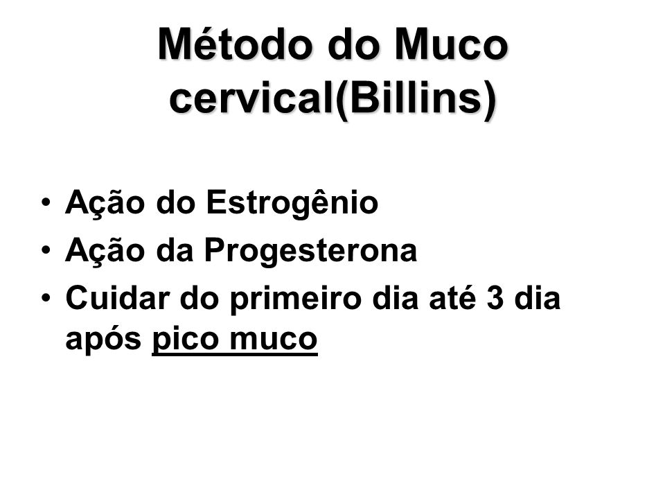 Método do Muco cervical(Billins)