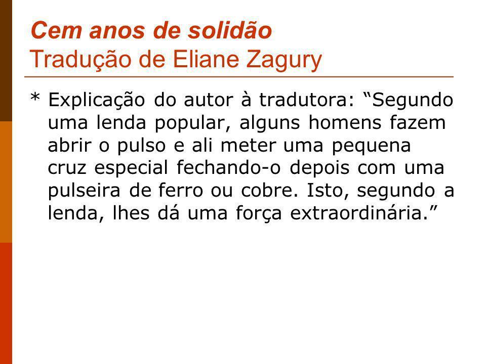 Cem anos de solidão Tradução de Eliane Zagury