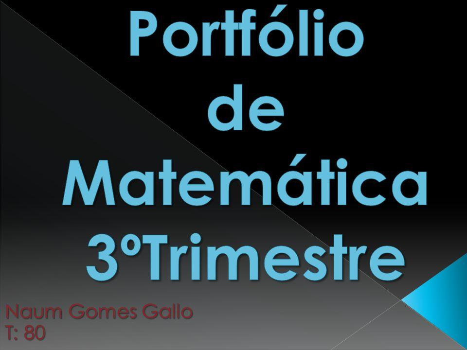 Portfólio de Matemática 3ºTrimestre