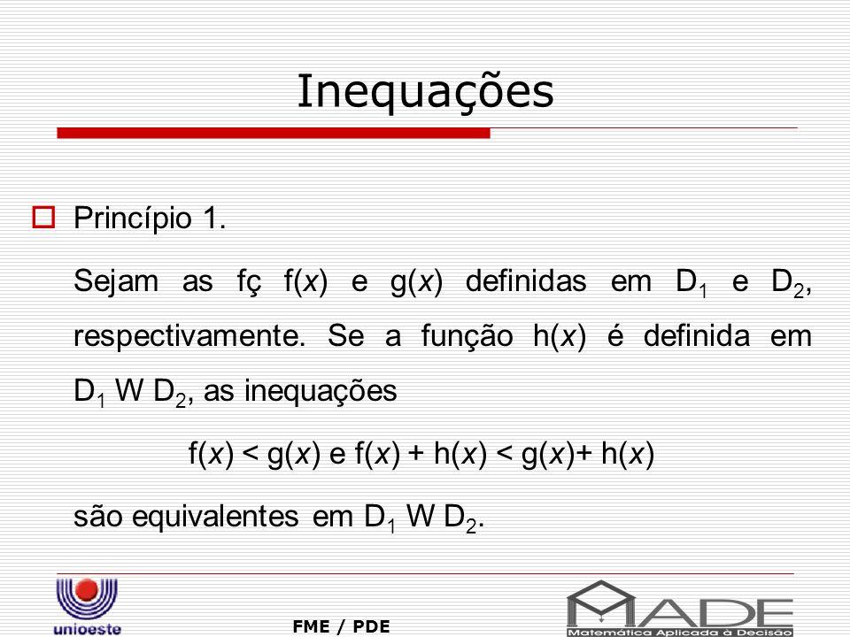 f(x) < g(x) e f(x) + h(x) < g(x)+ h(x)