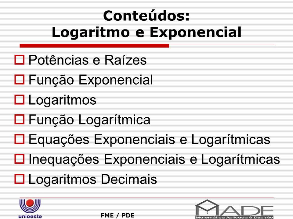 Conteúdos: Logaritmo e Exponencial