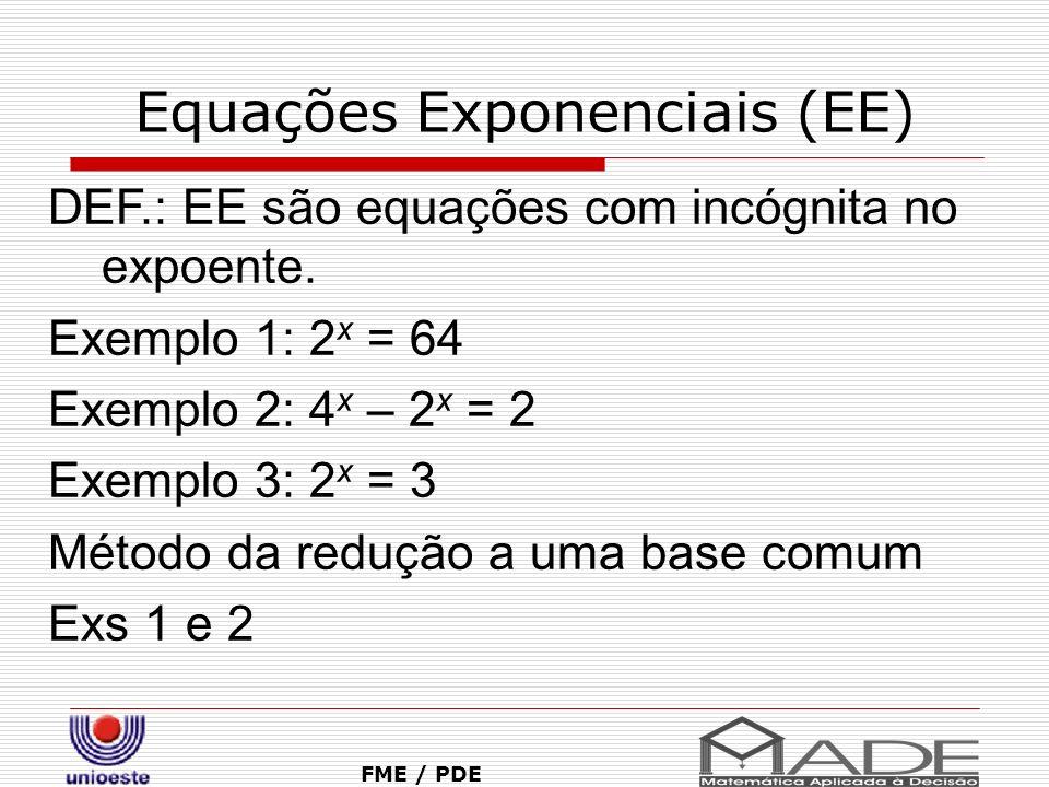 Equações Exponenciais (EE)