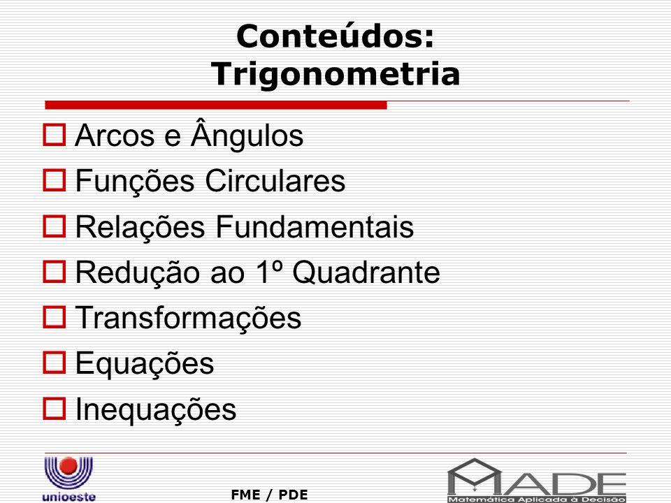 Conteúdos: Trigonometria
