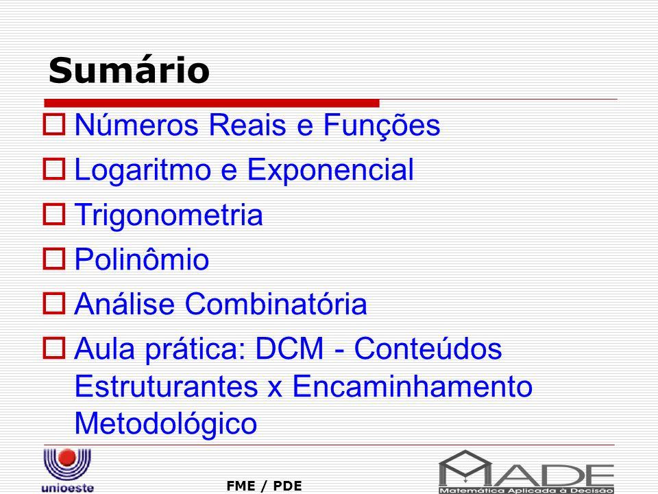 Sumário Números Reais e Funções Logaritmo e Exponencial Trigonometria