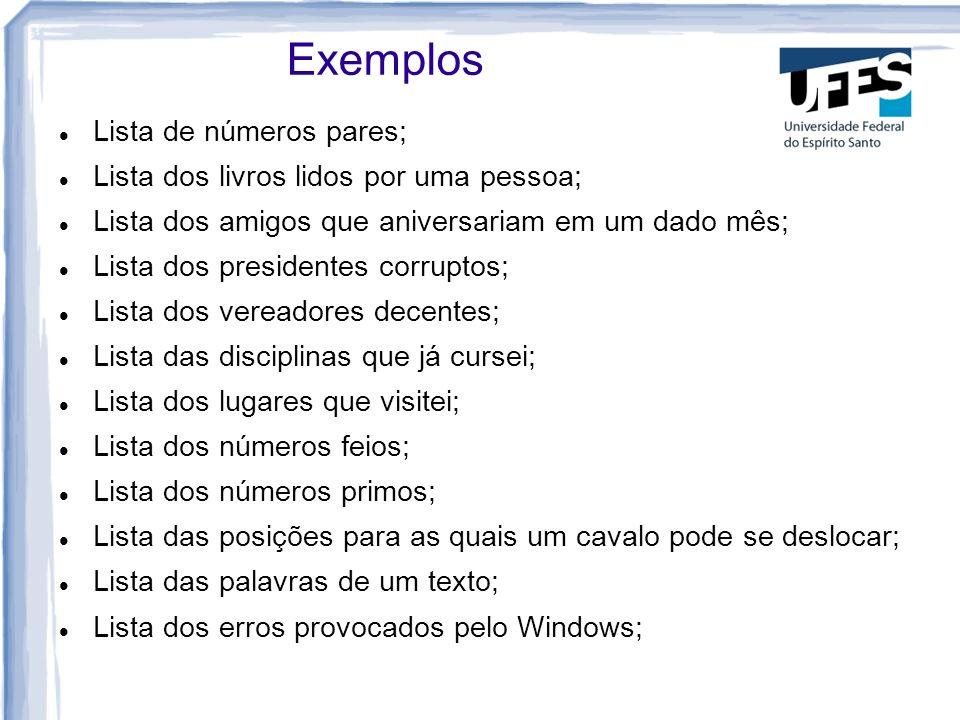 Exemplos Lista de números pares;