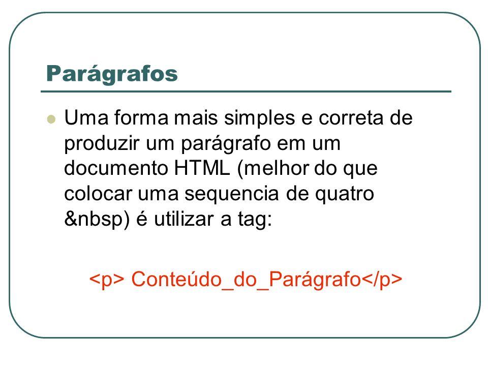 <p> Conteúdo_do_Parágrafo</p>