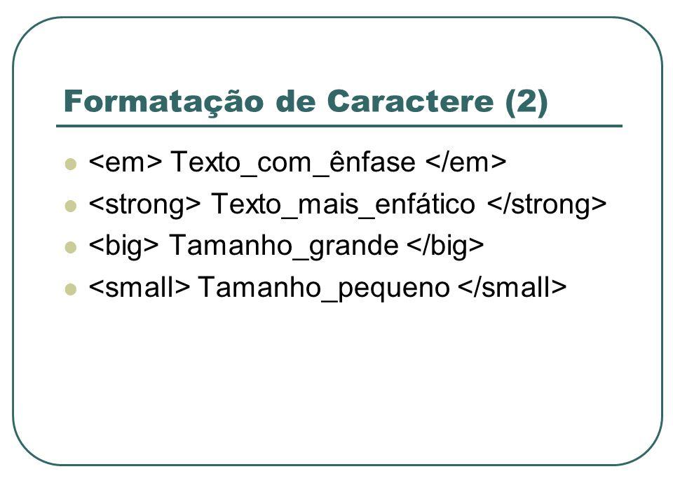 Formatação de Caractere (2)