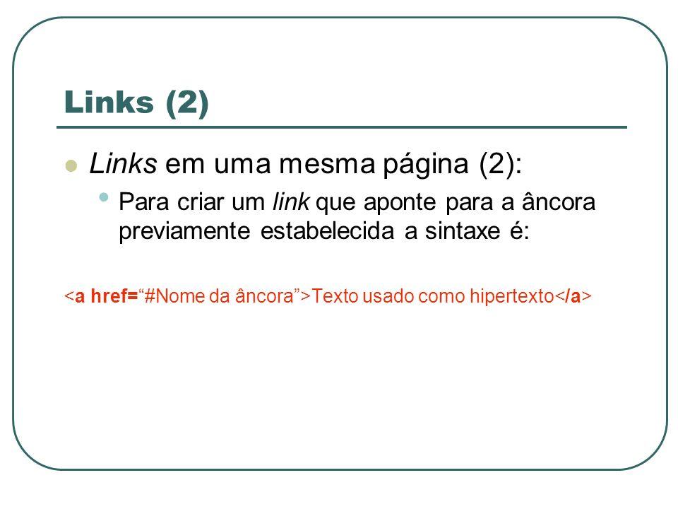 Links (2) Links em uma mesma página (2):