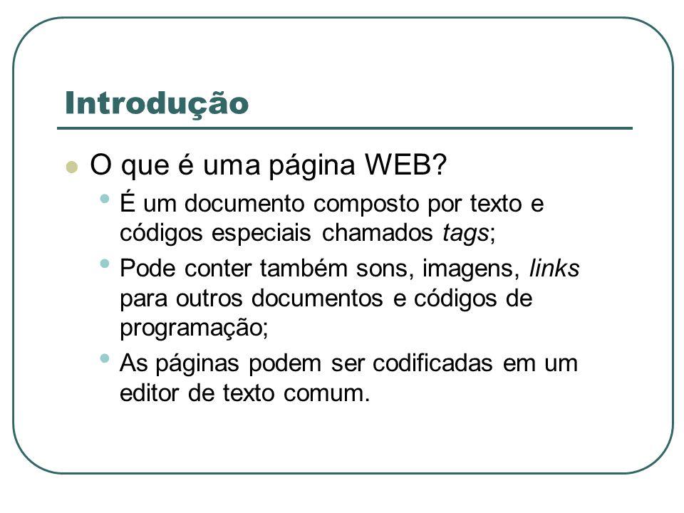 Introdução O que é uma página WEB