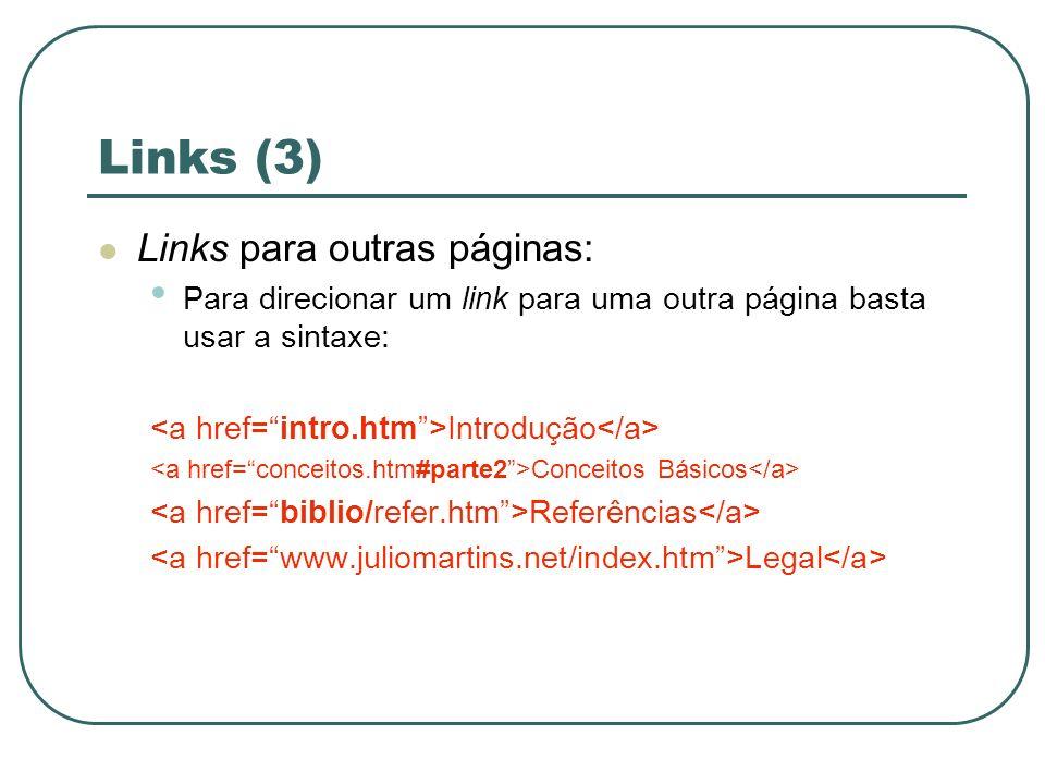 Links (3) Links para outras páginas:
