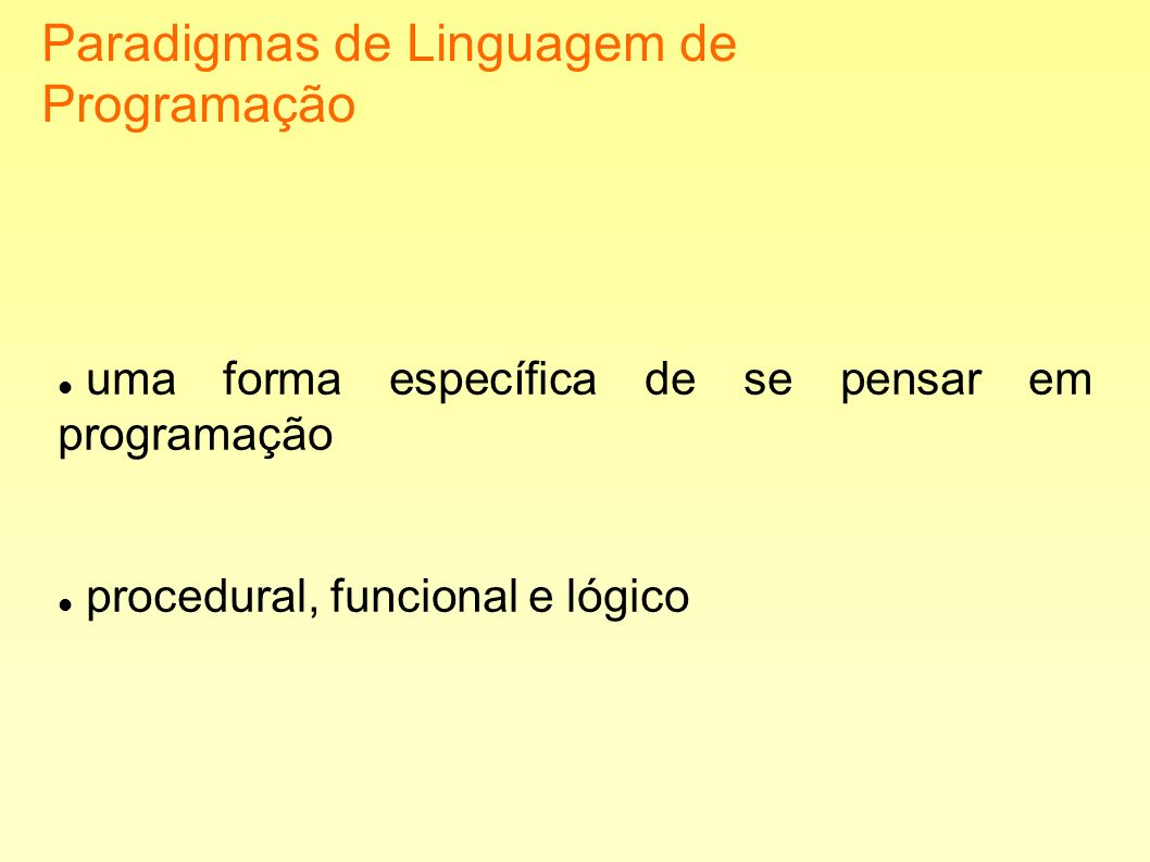 Paradigmas de Linguagem de Programação