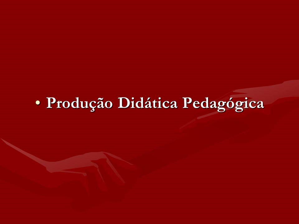 Produção Didática Pedagógica