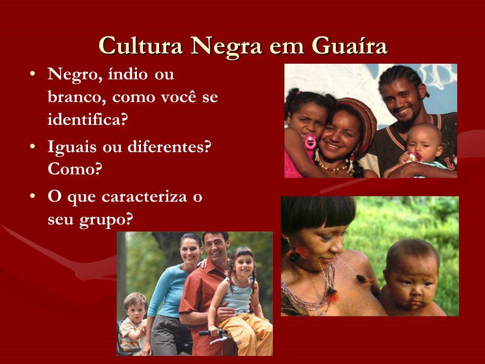 Cultura Negra em Guaíra