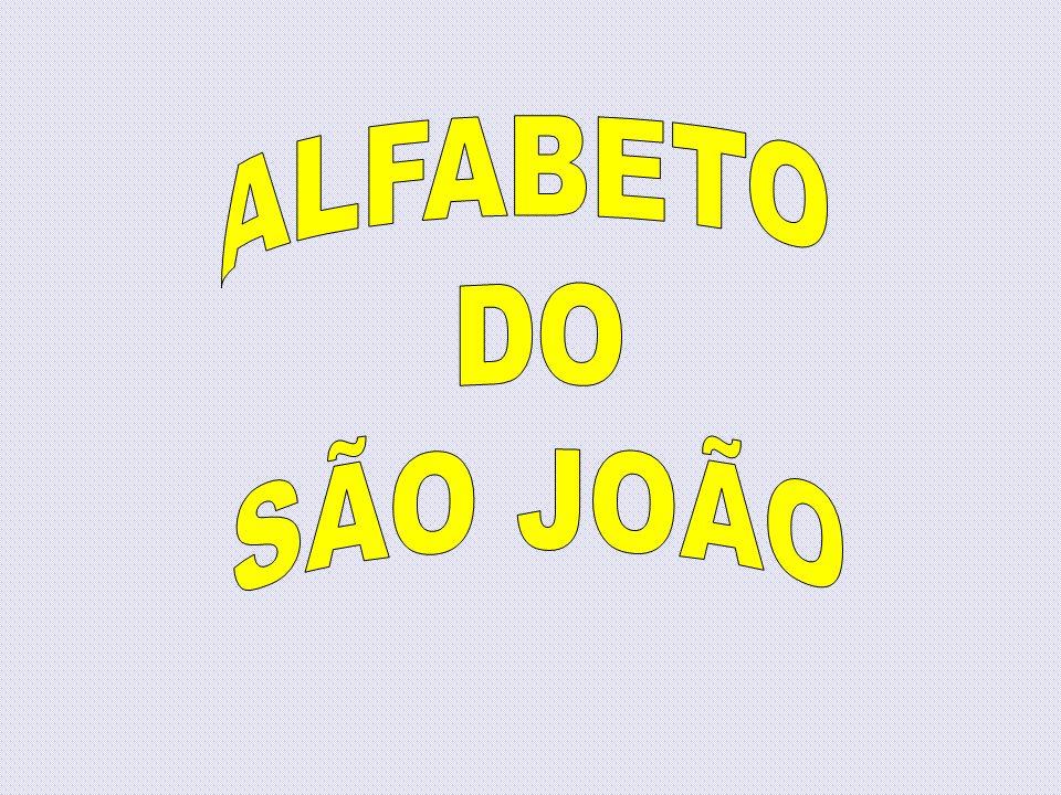 ALFABETO DO SÃO JOÃO