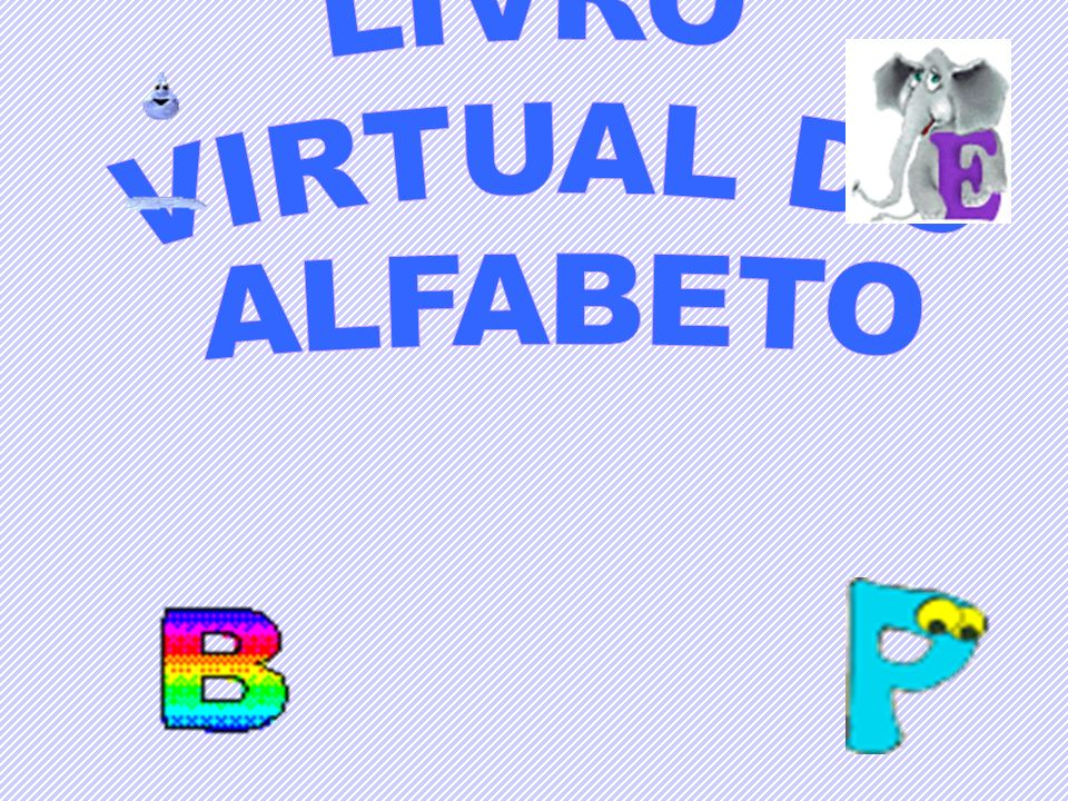 LIVRO VIRTUAL DO ALFABETO