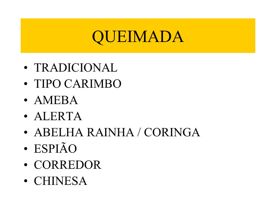QUEIMADA TRADICIONAL TIPO CARIMBO AMEBA ALERTA ABELHA RAINHA / CORINGA
