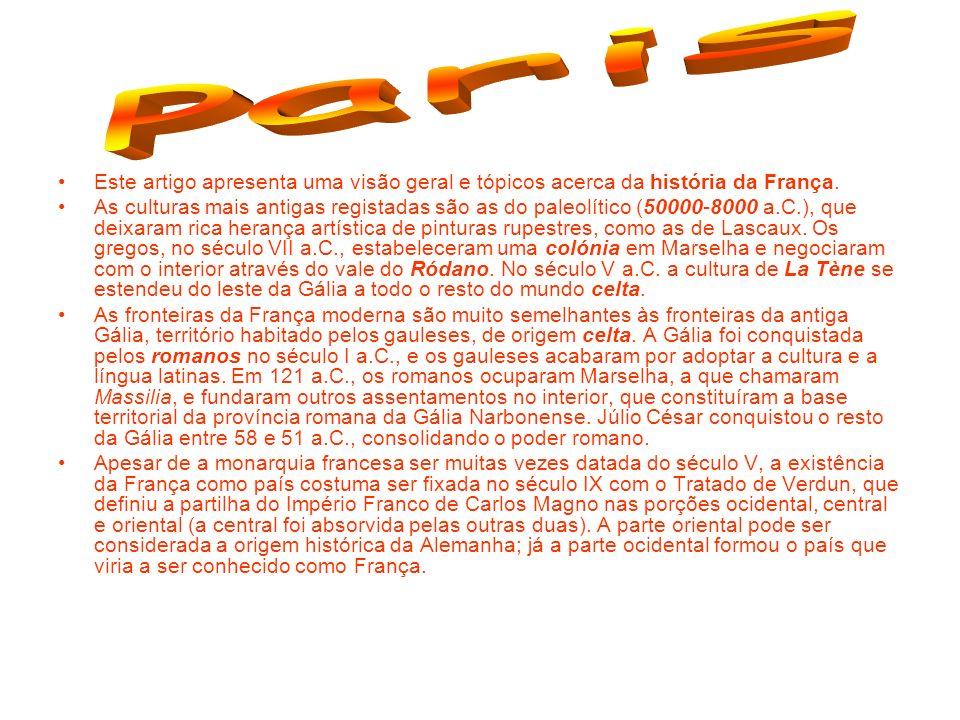 Paris Este artigo apresenta uma visão geral e tópicos acerca da história da França.