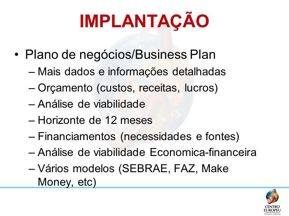 IMPLANTAÇÃO Plano de negócios/Business Plan