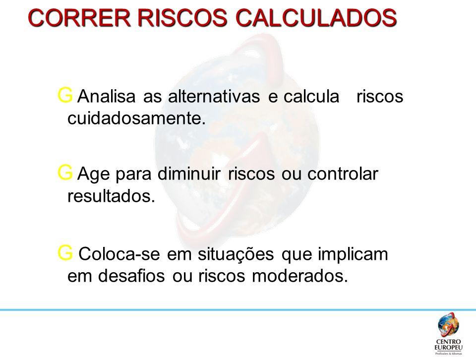 CORRER RISCOS CALCULADOS