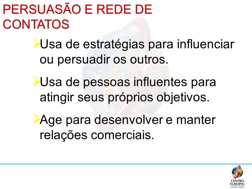 PERSUASÃO E REDE DE CONTATOS