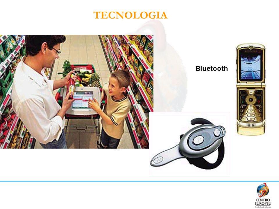 TECNOLOGIABluetooth. Carrinho de supermercado que soma os preços dos produtos e os transmite por ondas às caixas registradoras.