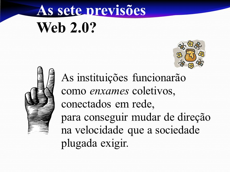 As sete previsões Web 2.0