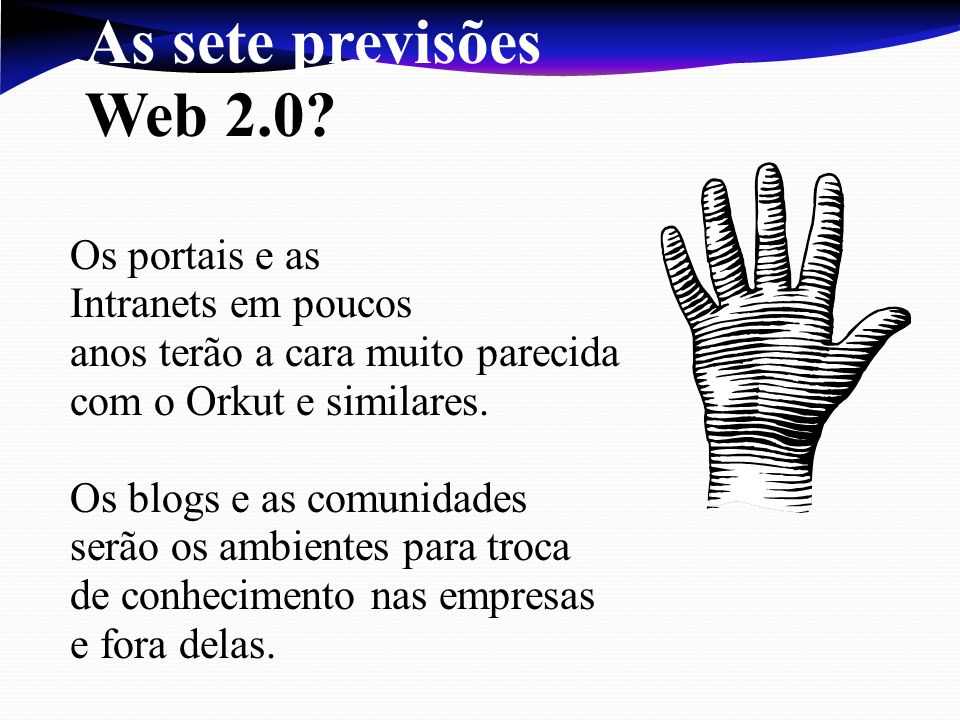 As sete previsões Web 2.0 Os portais e as