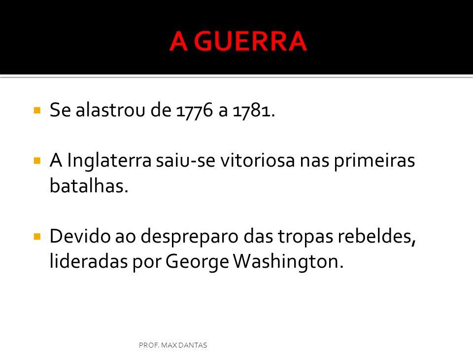 A GUERRA Se alastrou de 1776 a 1781.