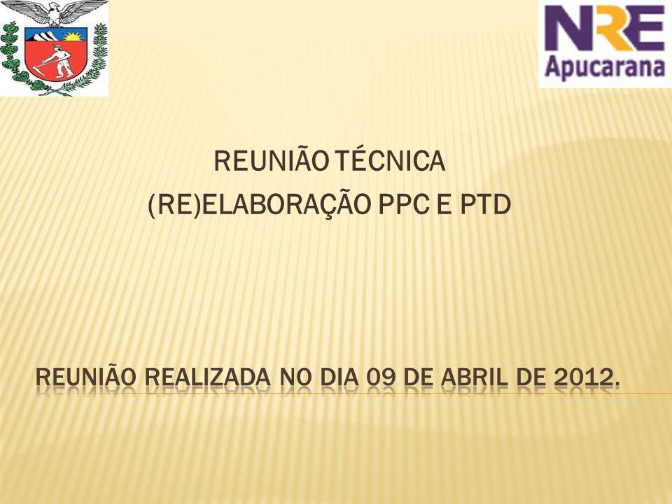 Reunião realizada no dia 09 de abril de 2012.
