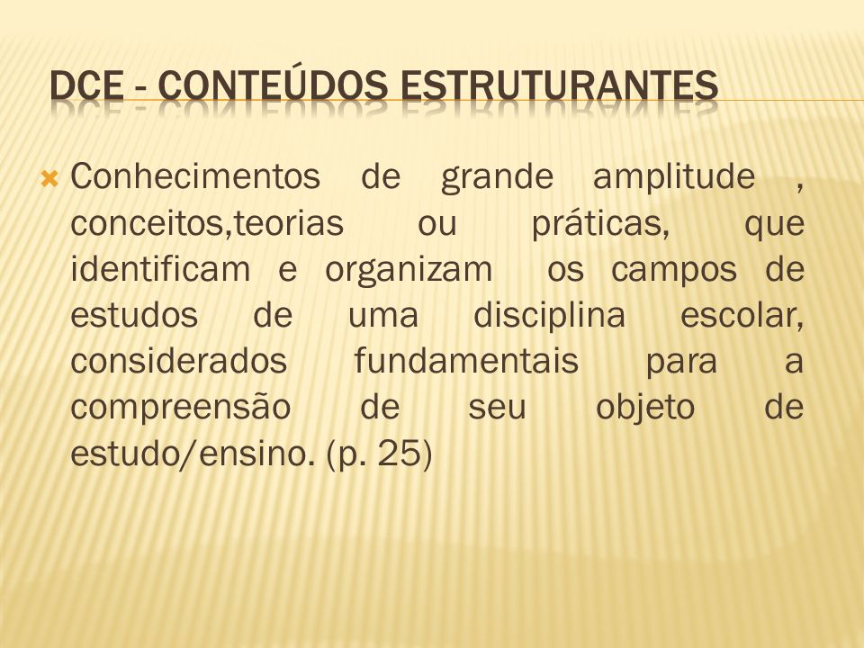 dce - CONTEÚDOS ESTRUTURANTES