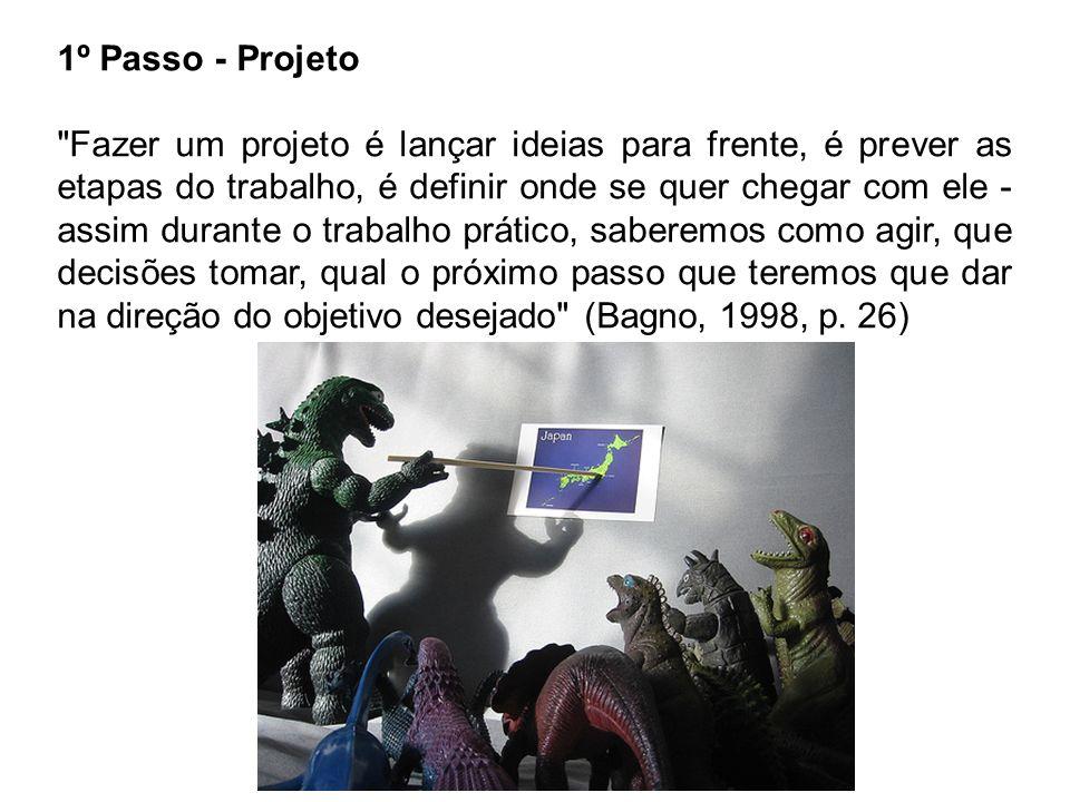1º Passo - Projeto