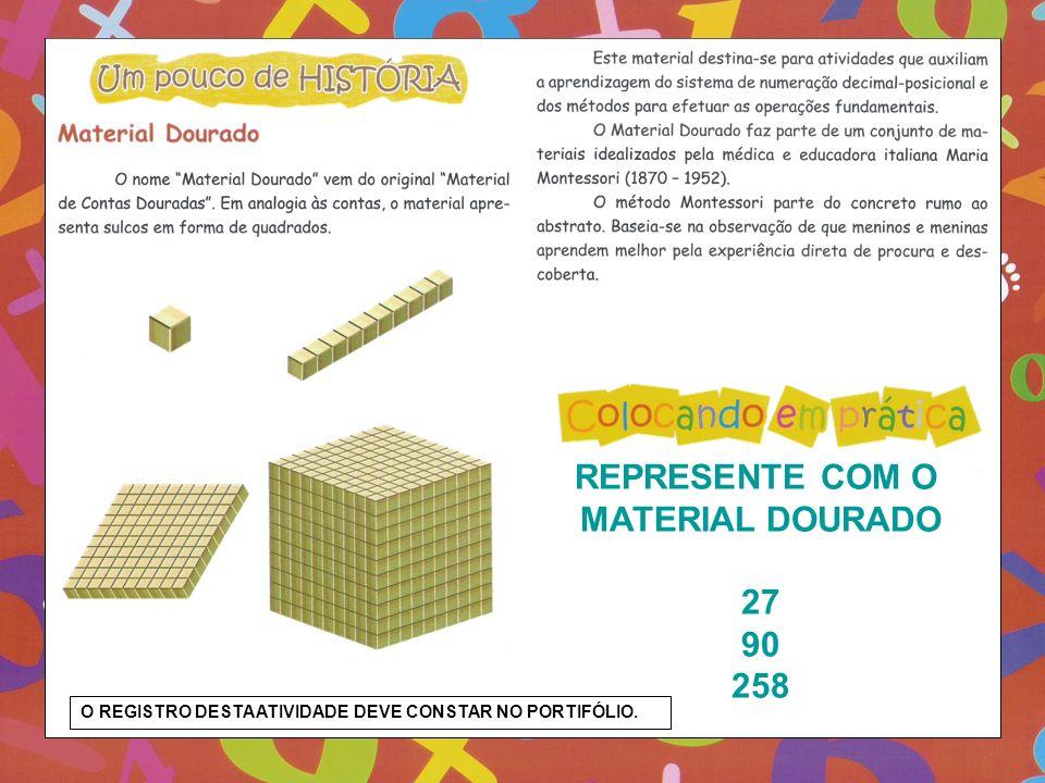 REPRESENTE COM O MATERIAL DOURADO 27 90 258