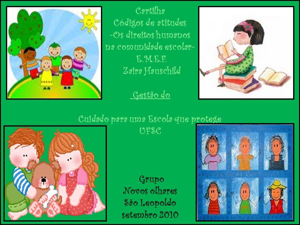 Cartilha Códigos de atitudes -Os direitos humanos na comunidade escolar- E.M.E.F.