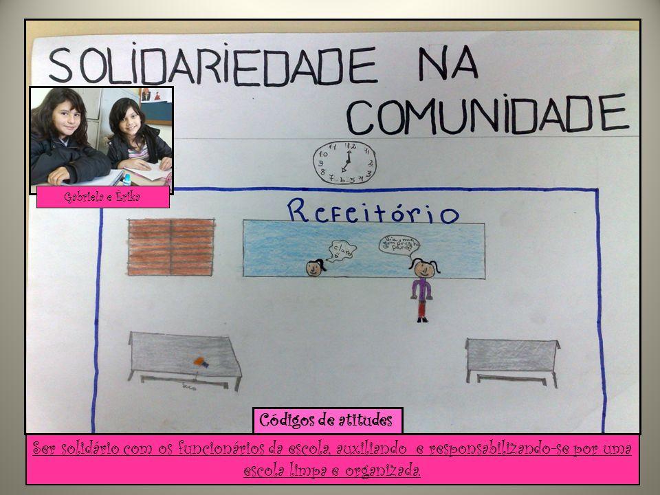 Gabriela e ÉrikaCódigos de atitudes.
