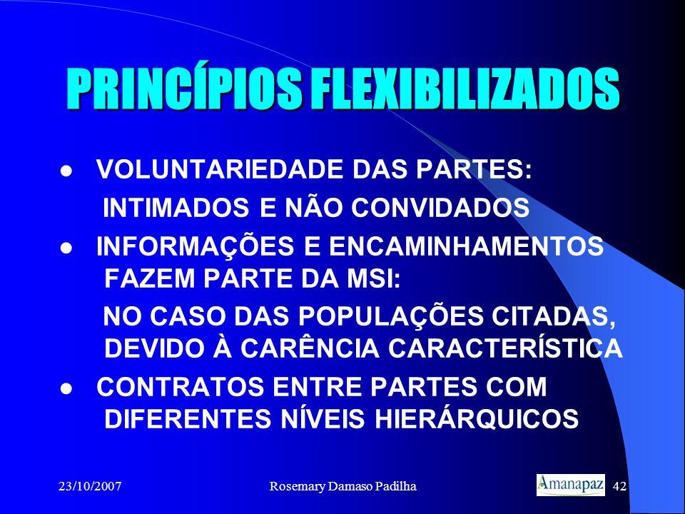 PRINCÍPIOS FLEXIBILIZADOS