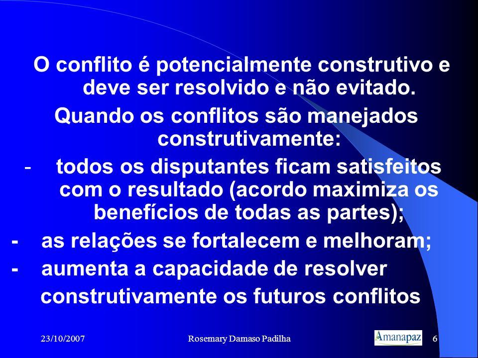 Quando os conflitos são manejados construtivamente: