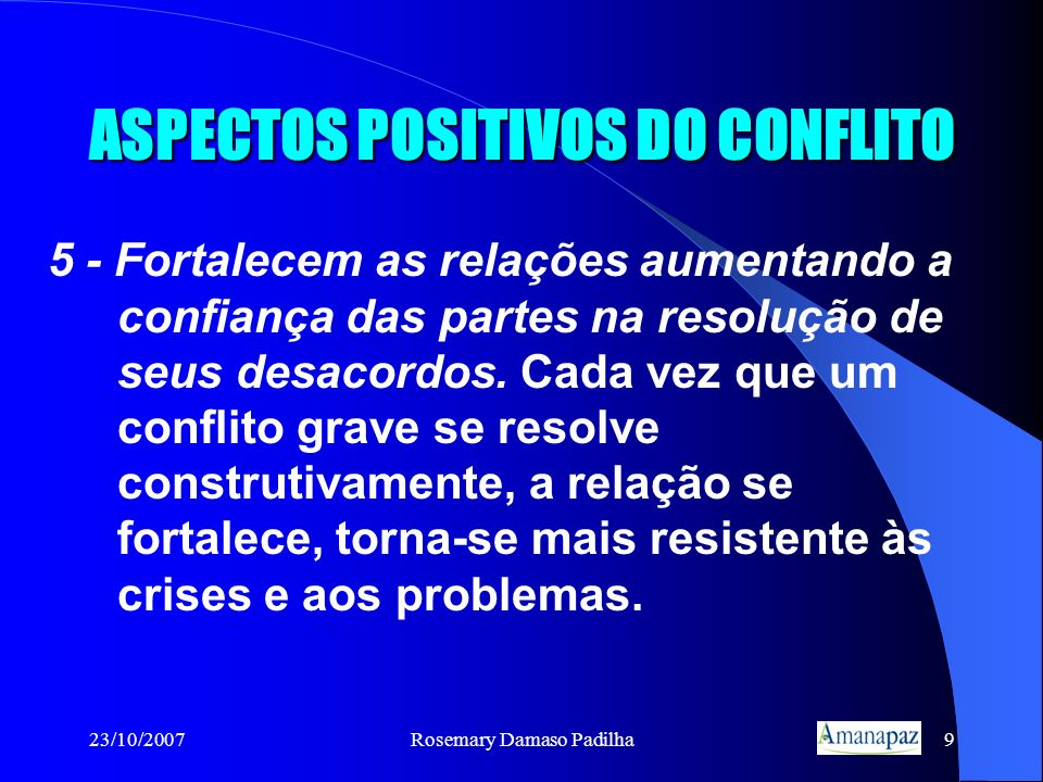 ASPECTOS POSITIVOS DO CONFLITO