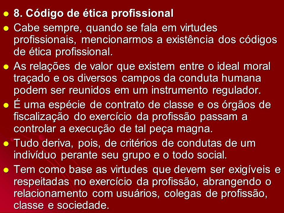 8. Código de ética profissional