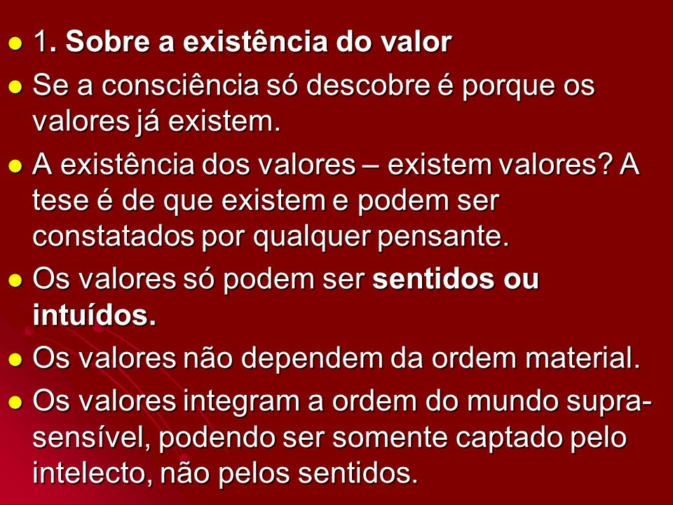 1. Sobre a existência do valor