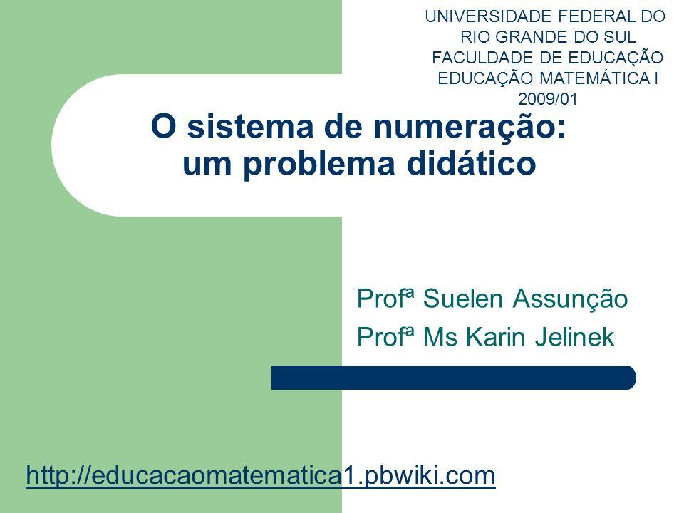 O sistema de numeração: um problema didático