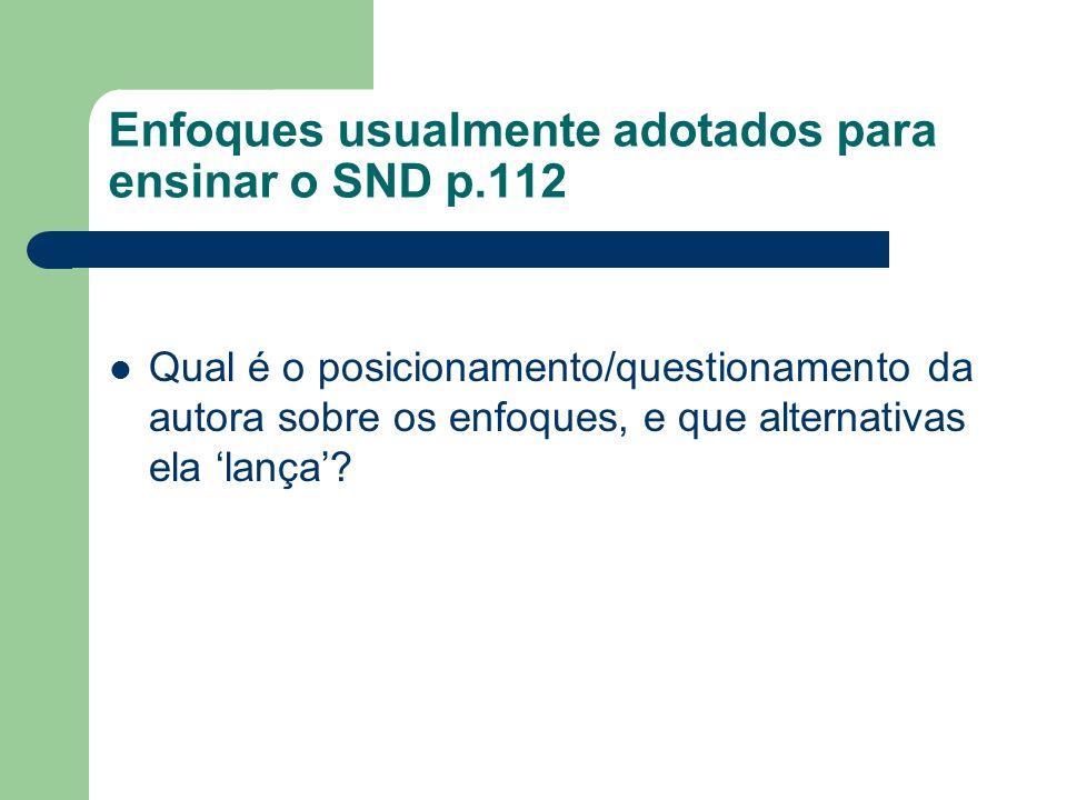 Enfoques usualmente adotados para ensinar o SND p.112
