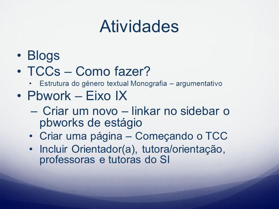 Atividades Blogs TCCs – Como fazer Pbwork – Eixo IX