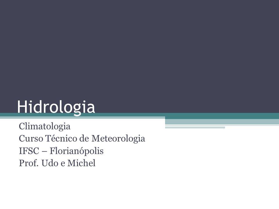Hidrologia Climatologia Curso Técnico de Meteorologia