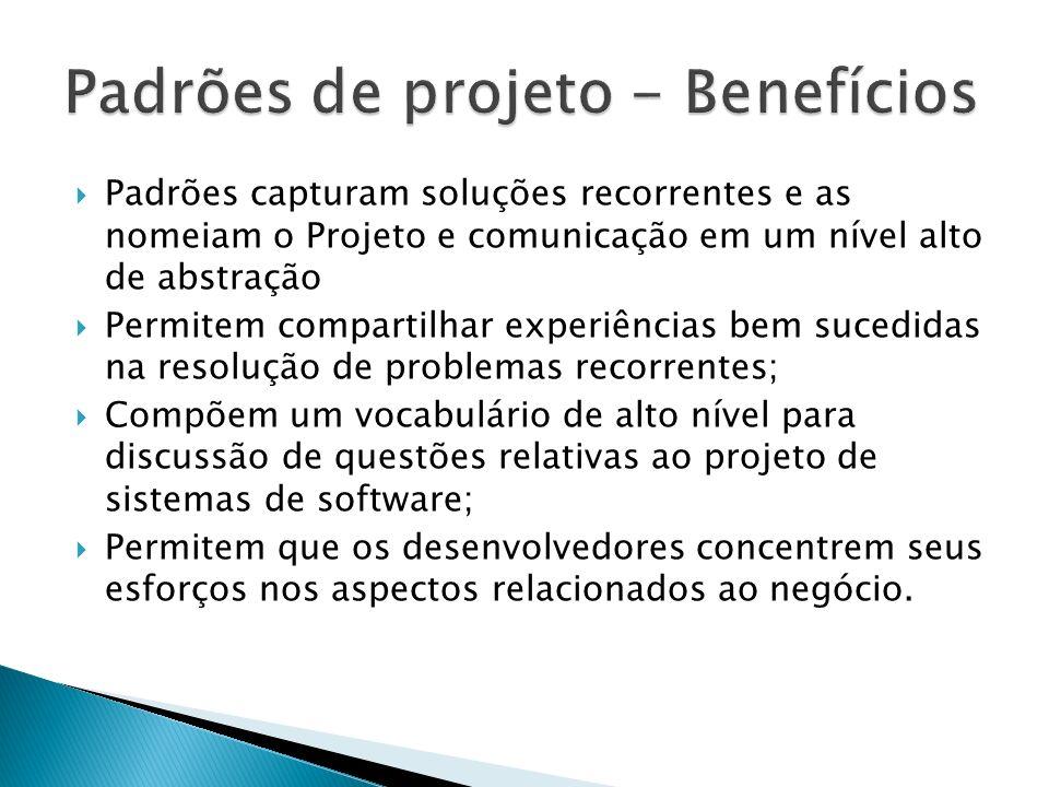 Padrões de projeto - Benefícios