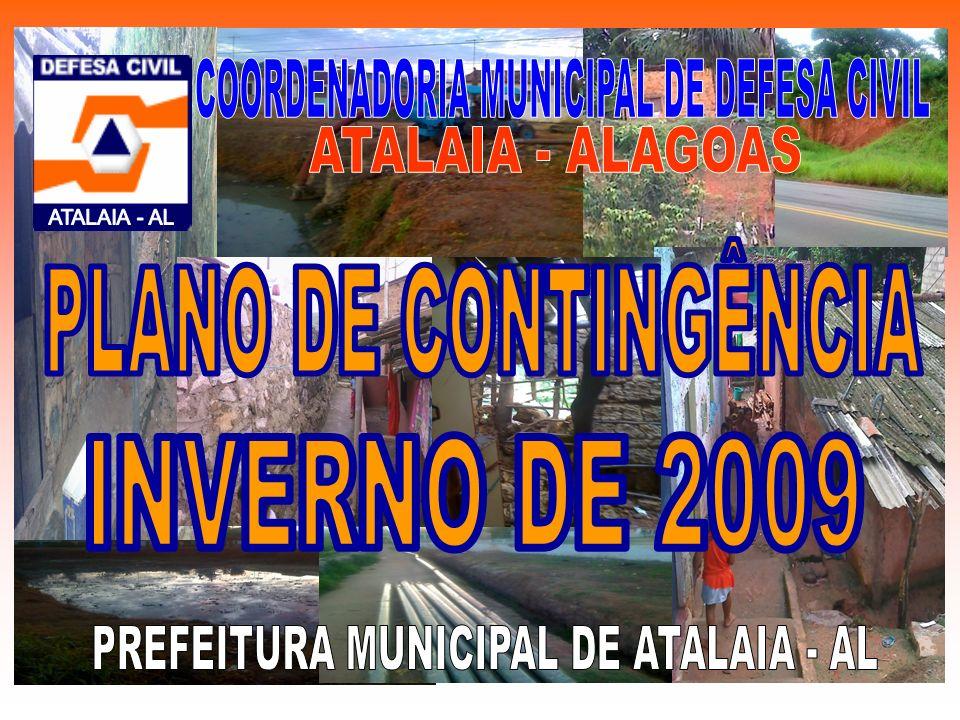 COORDENADORIA MUNICIPAL DE DEFESA CIVIL ATALAIA - ALAGOAS