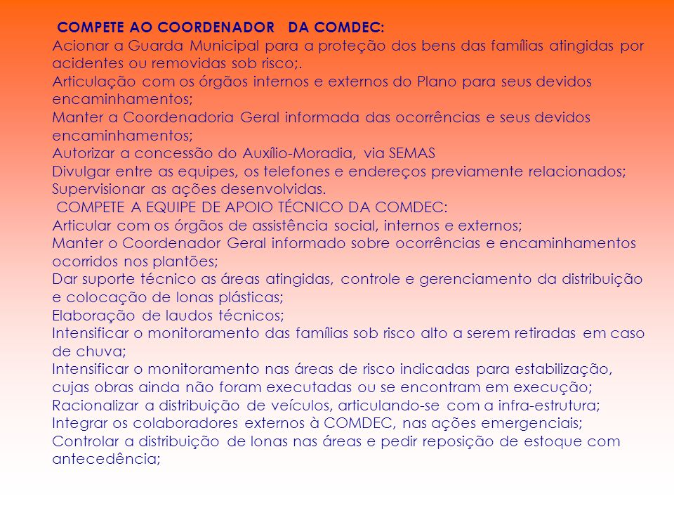 COMPETE AO COORDENADOR DA COMDEC: