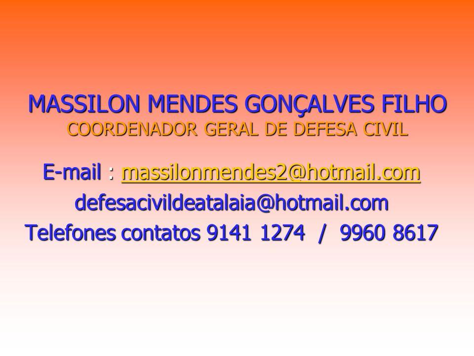 MASSILON MENDES GONÇALVES FILHO COORDENADOR GERAL DE DEFESA CIVIL