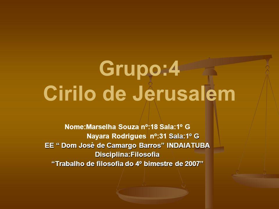 Grupo:4 Cirilo de Jerusalem