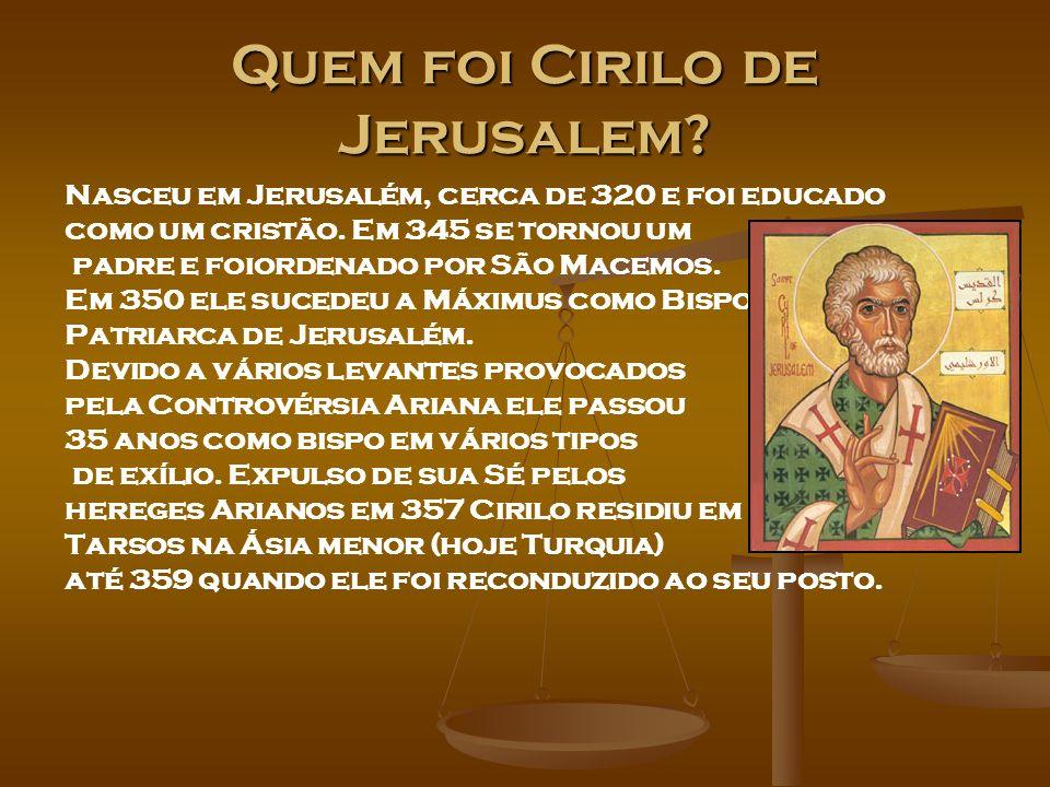 Quem foi Cirilo de Jerusalem
